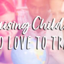 2021 04 Raising Children Who Love to Travel